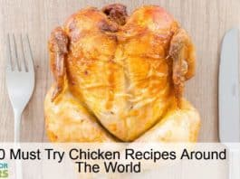 30 Must Try Chicken Recipes Around The World - Guide For Shoppers